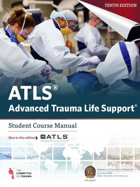ATLS   Advanced Trauma Life Support   Student Course Manual  10e - اورژانس