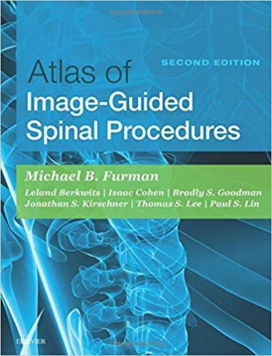 Atlas of Image-Guided Spinal Procedures+Vidoes 2017 - اورتوپدی
