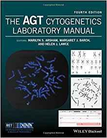 The AGT Cytogenetics Laboratory Manual  2 Vol 2017 - پاتولوژی