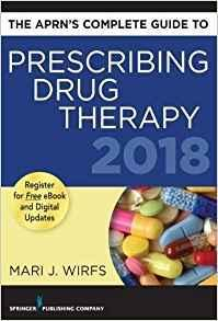 The APRNs Complete Guide to Prescribing Drug Therapy 2018 - فارماکولوژی