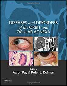 Diseases and Disorders of the Orbit and Ocular Adnexa  2017 - چشم