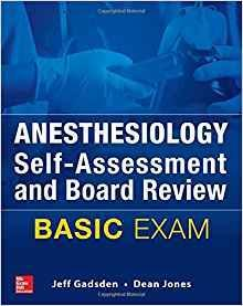 Anesthesiology Self-Assessment and Board Review 2017 - بیهوشی