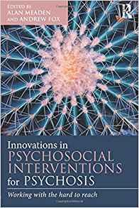 Innovations in Psychosocial Interventions for Psychosis  2015 - روانپزشکی
