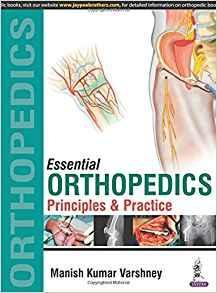 Essential Orthopedics: Principles and Practice  2016 - اورتوپدی