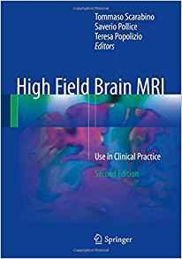 High Field Brain MRI: Use in Clinical Practice  2017 - نورولوژی
