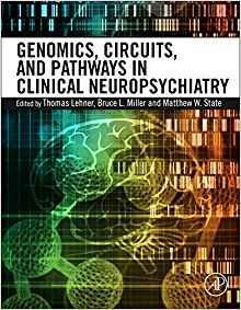 Genomics, Circuits, and Pathways in Clinical Neuropsychiatry  2016 - نورولوژی