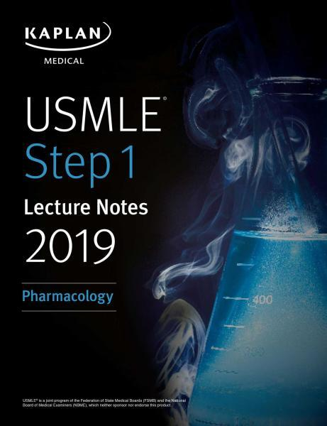 USMLE Step 1 Lecture Notes 2019: Pharmacology - آزمون های امریکا Step 1