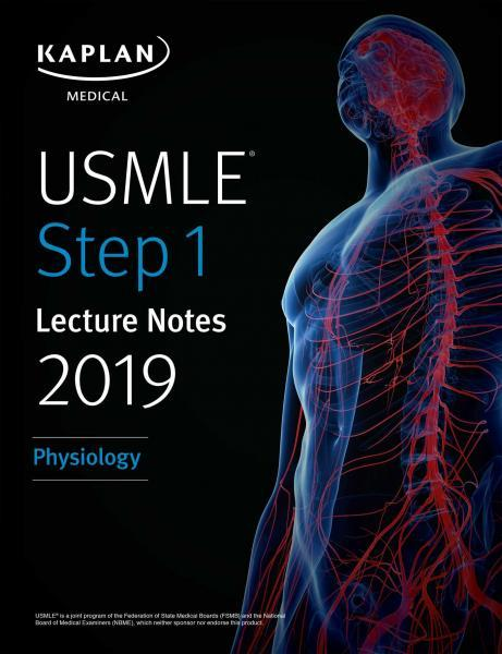 USMLE Step 1 Lecture Notes 2019: Physiology - آزمون های امریکا Step 1