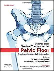 Physical Therapy for the Pelvic Floor  2015 - اورتوپدی