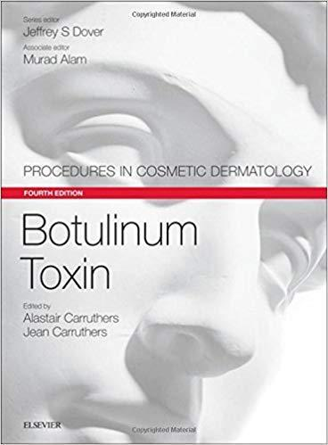 Botulinum Toxin: Procedures in Cosmetic Dermatology Series 2017 - پوست